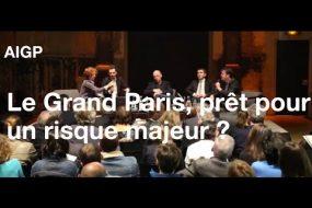 Le Grand Paris est-il prêt pour un risque majeur?