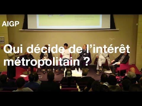 Qui décide de l'intérêt métropolitain