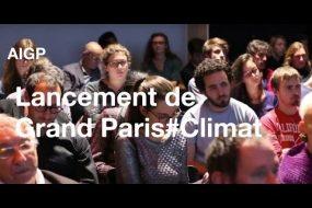 """Lancement de """"Grand Paris # Climat"""""""